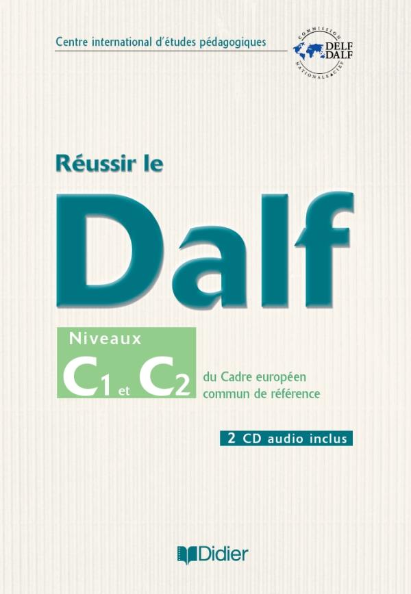 Reussir Le Dalf C1 C2 Livre Cd Didier Fle
