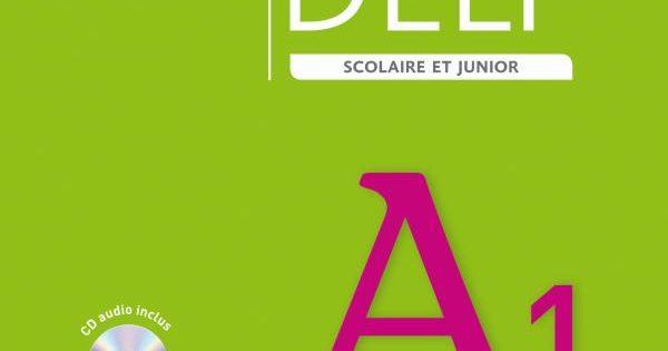 Réussir le delf scolaire et junior A1 2009 – Livre + CD