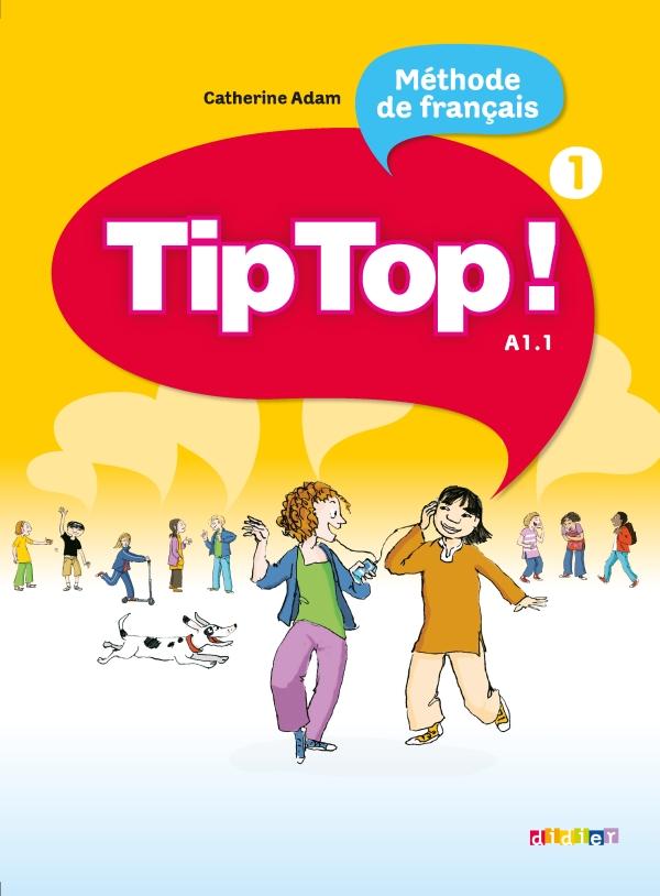 Tip Top Niv 1 Livre Eleve Didier Fle