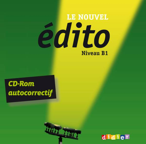 Le nouvel Edito B1 – CD-rom d'exercices – Didier FLE