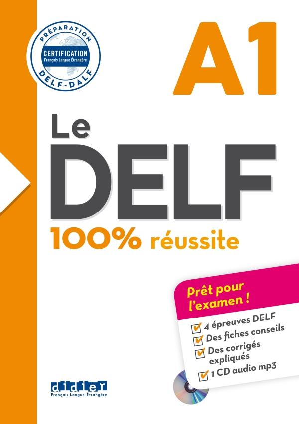 Le Delf 100 Reussite A1 Livre Cd Didier Fle