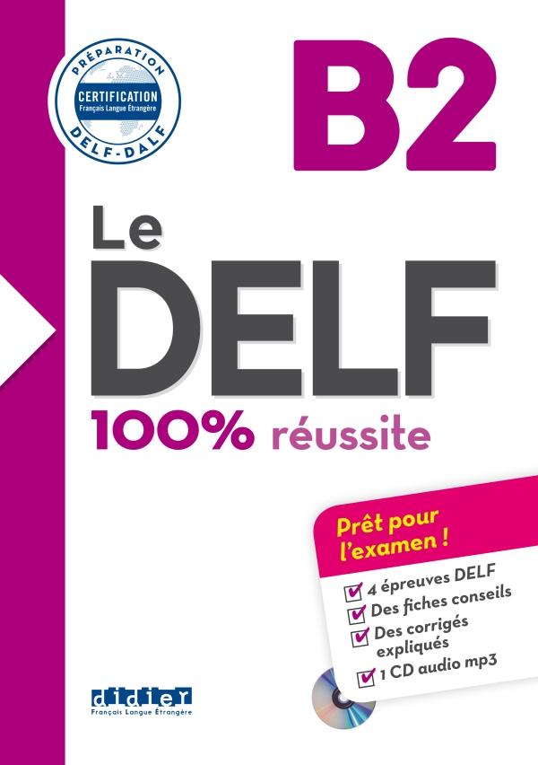 Le Delf 100 Reussite B2 Livre Cd Didier Fle