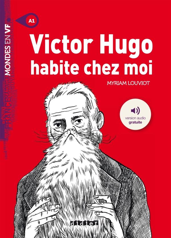 Victor Hugo Habite Chez Moi Livre Mp3 Didier Fle