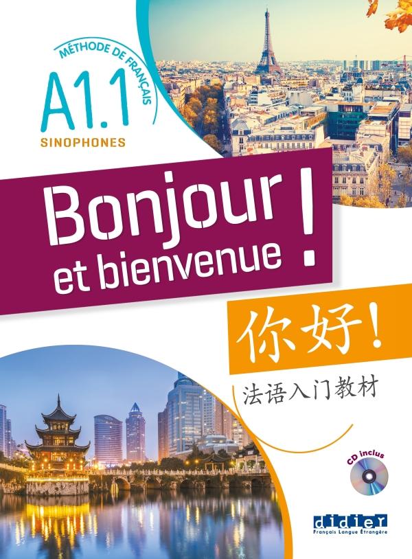 Bonjour Et Bienvenue Chinois Simplifie A1 1 Livre Cd