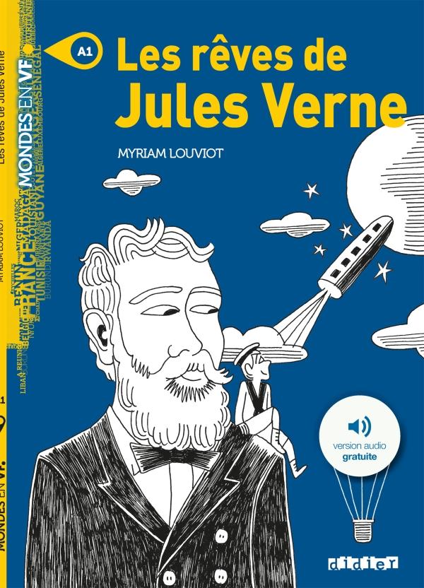 Les Reves De Jules Verne Livre Didier Fle