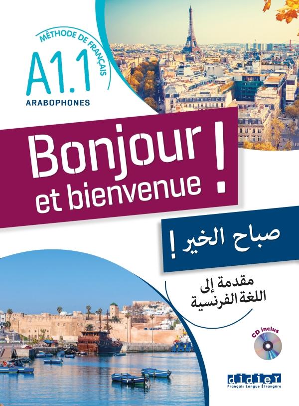 Bonjour Et Bienvenue Pour Arabophones A1 1 Livre Cd